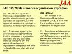 jar 145 70 maintenance organisation exposition