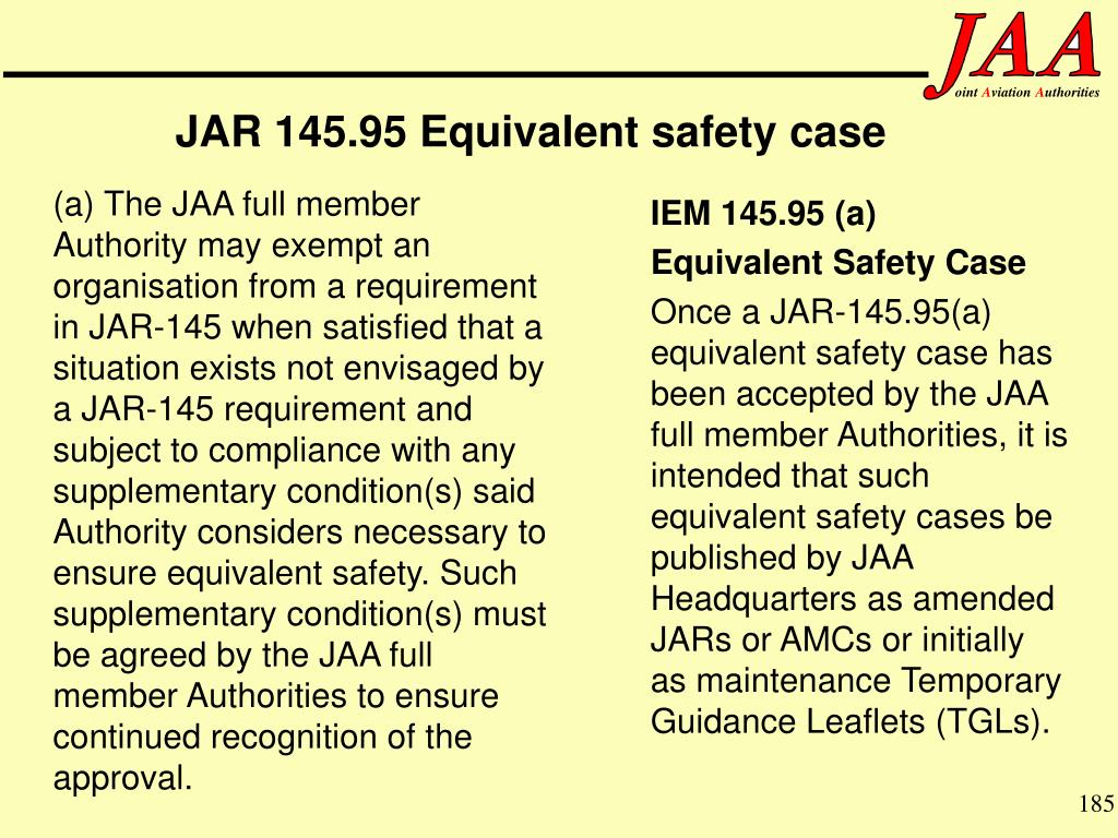 JAR 145.95 Equivalent safety case