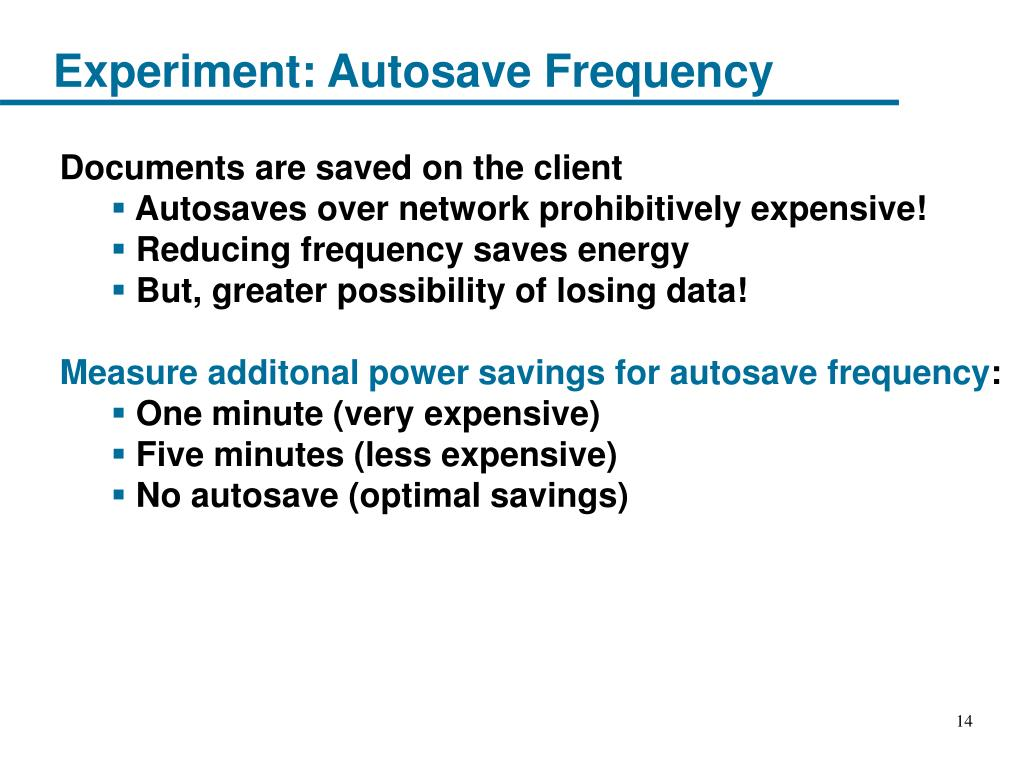 Experiment: Autosave Frequency