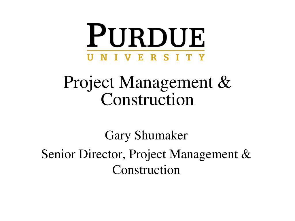 Project Management & Construction