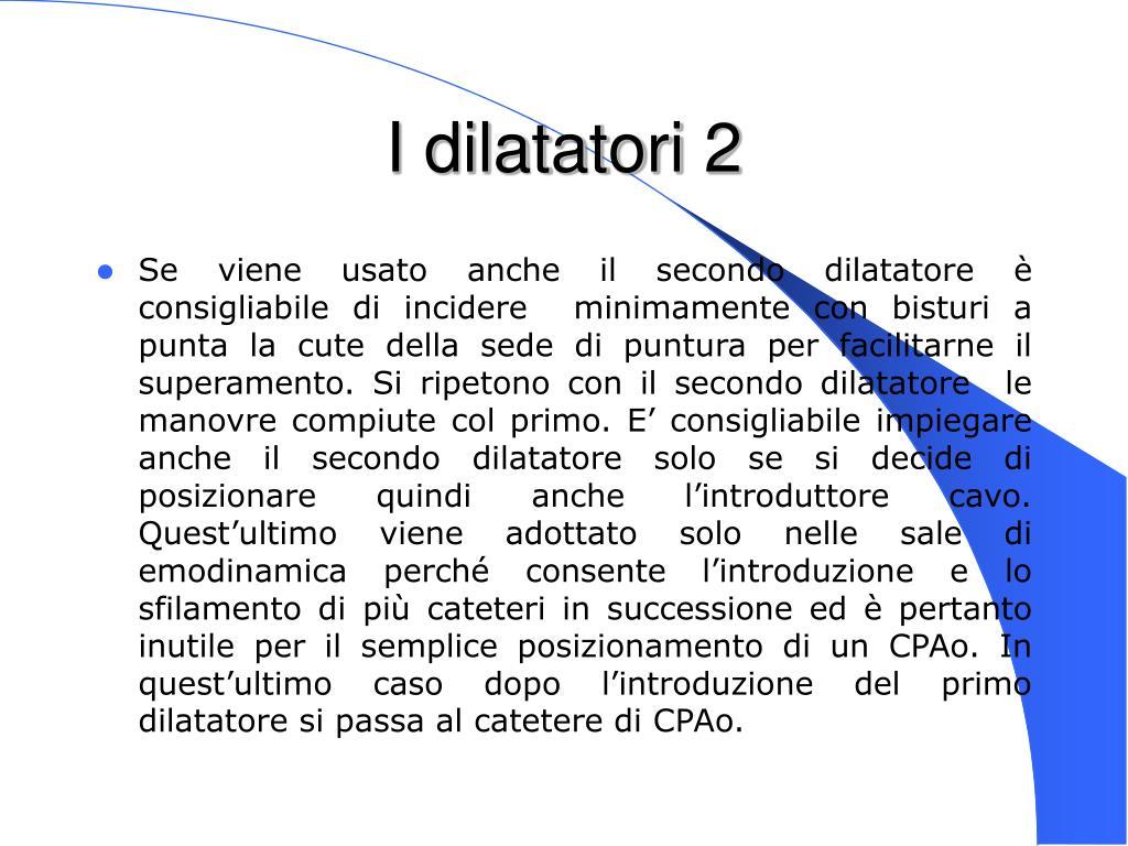 I dilatatori 2