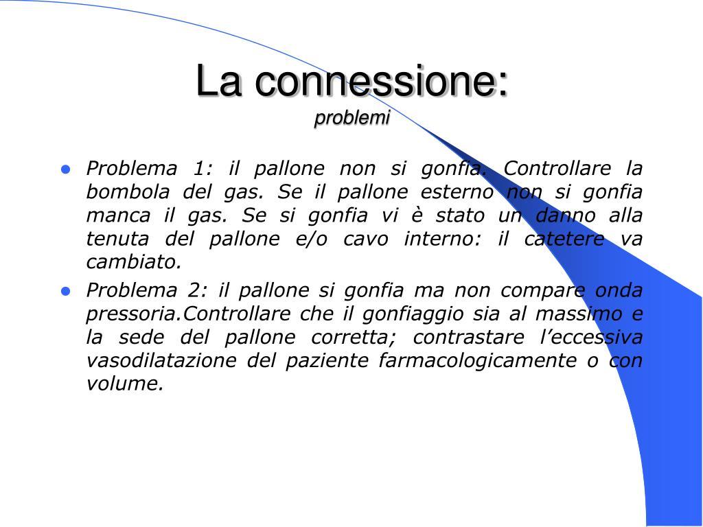 La connessione: