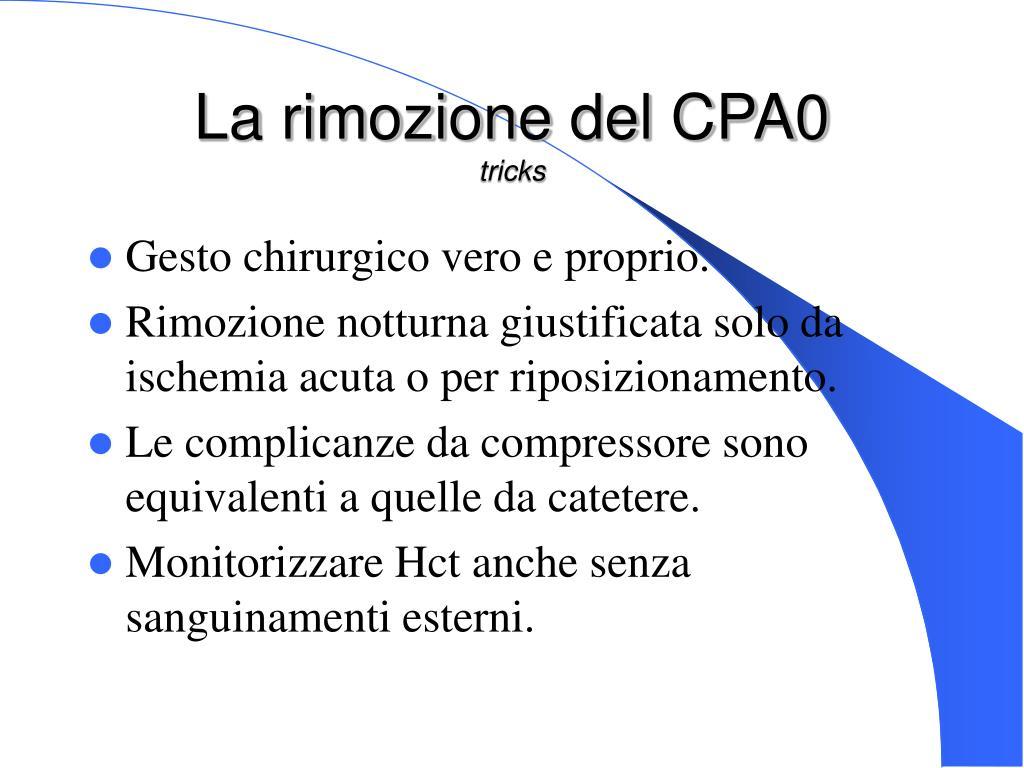 La rimozione del CPA0