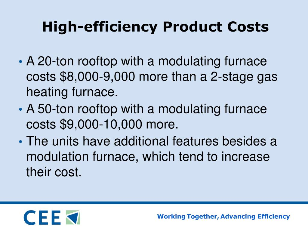 High-efficiency Product Costs