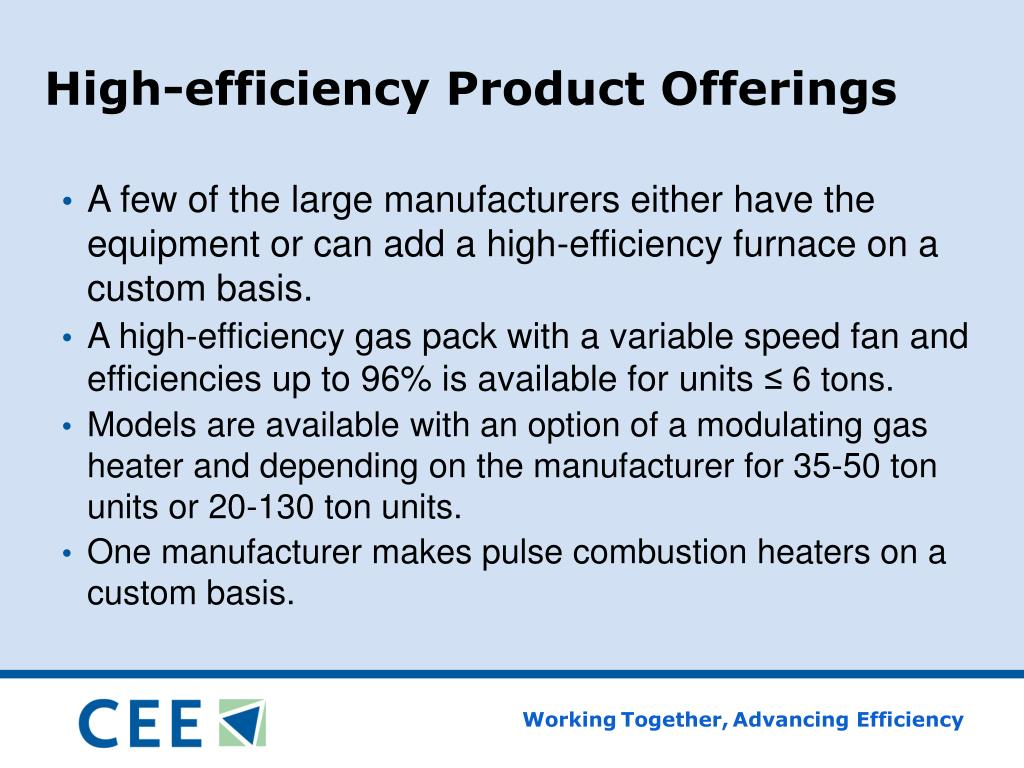 High-efficiency Product Offerings