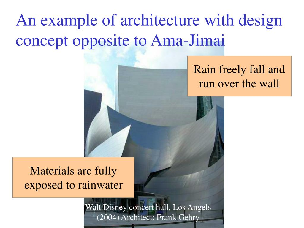 An example of architecture with design concept opposite to Ama-Jimai