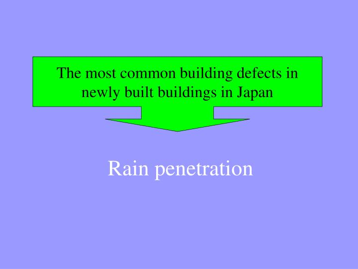 The most common building defects in newly built buildings in Japan