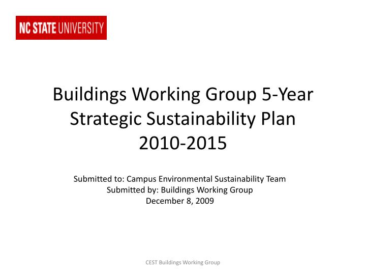 Buildings working group 5 year strategic sustainability plan 2010 2015