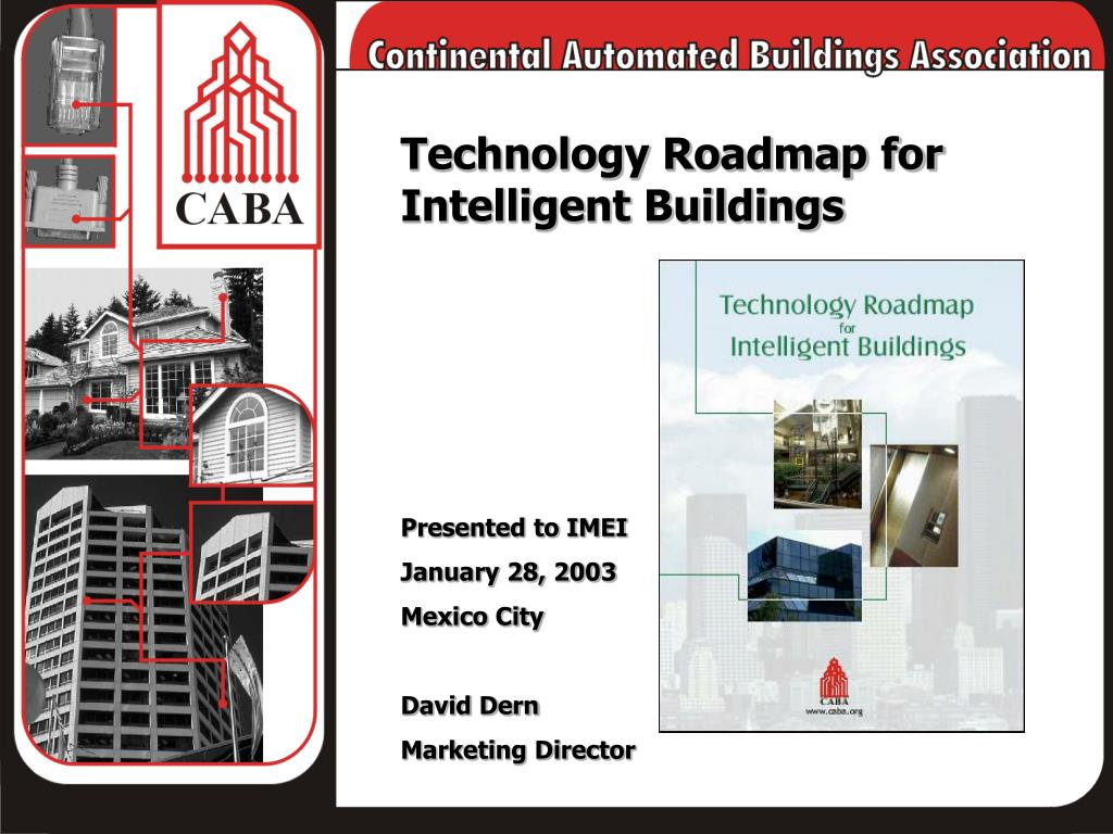 Technology Roadmap for Intelligent Buildings