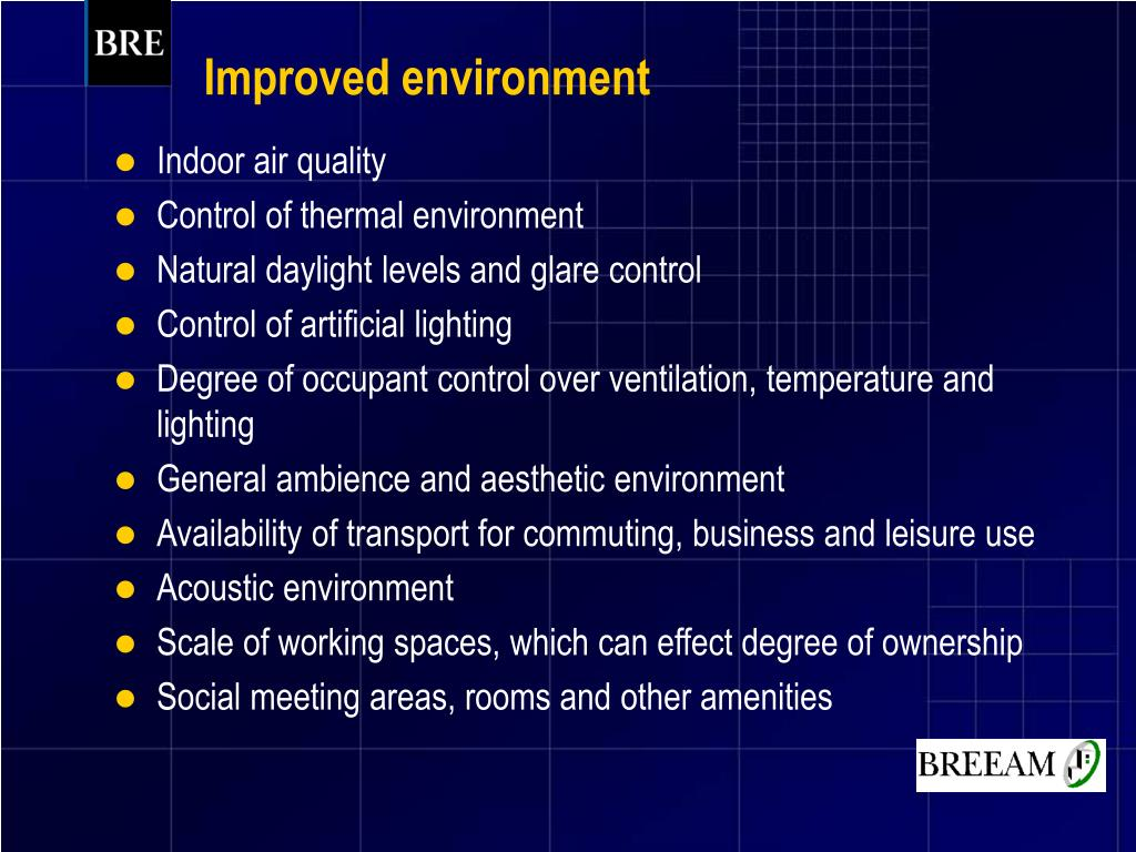 Improved environment