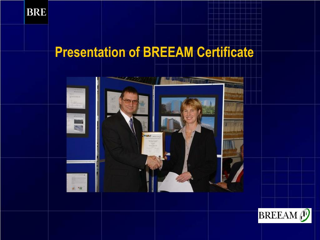 Presentation of BREEAM Certificate