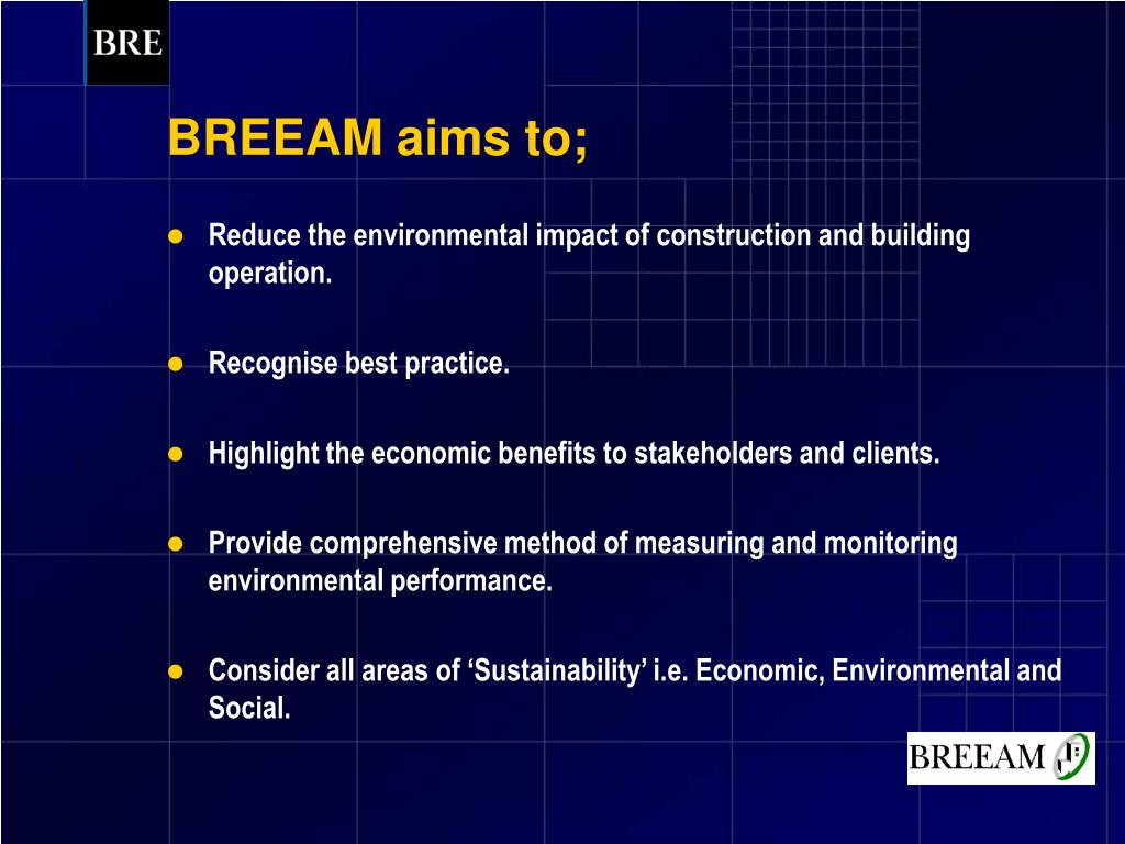 BREEAM aims to;