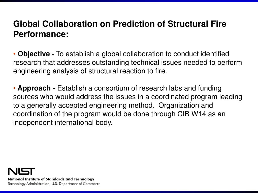 Global Collaboration on Prediction of Structural Fire Performance: