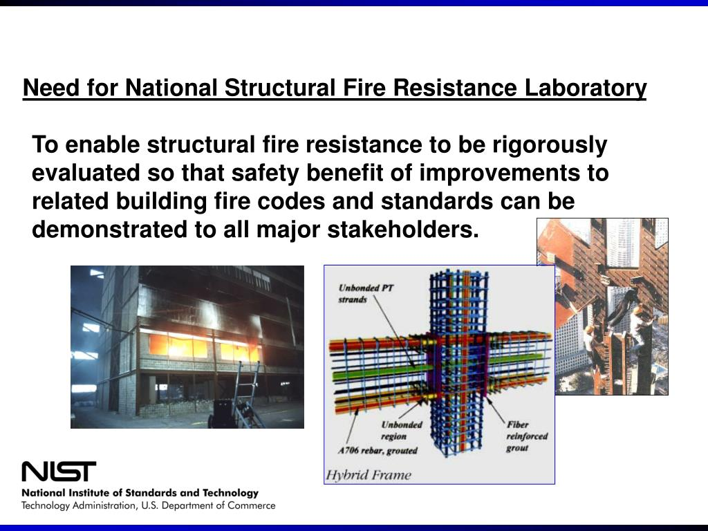 Need for National Structural Fire Resistance Laboratory