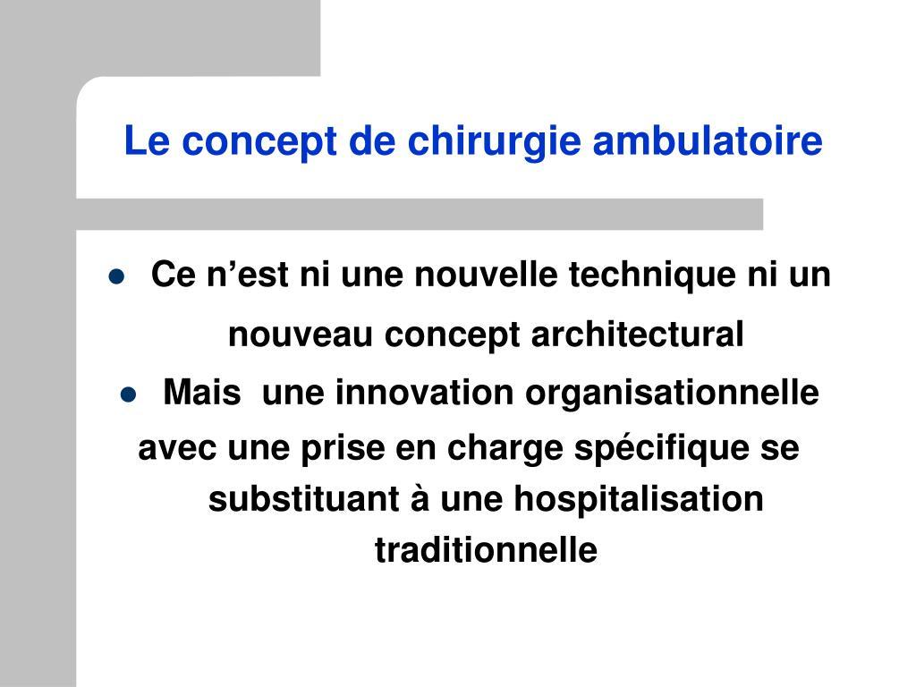 Le concept de chirurgie ambulatoire