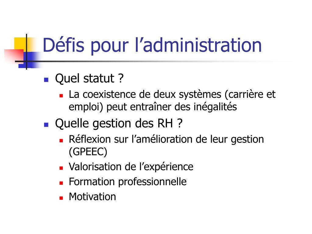 Défis pour l'administration