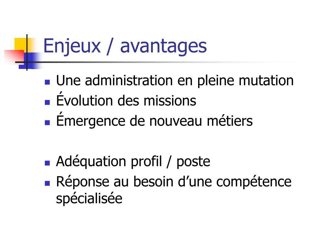 Enjeux / avantages
