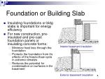 foundation or building slab