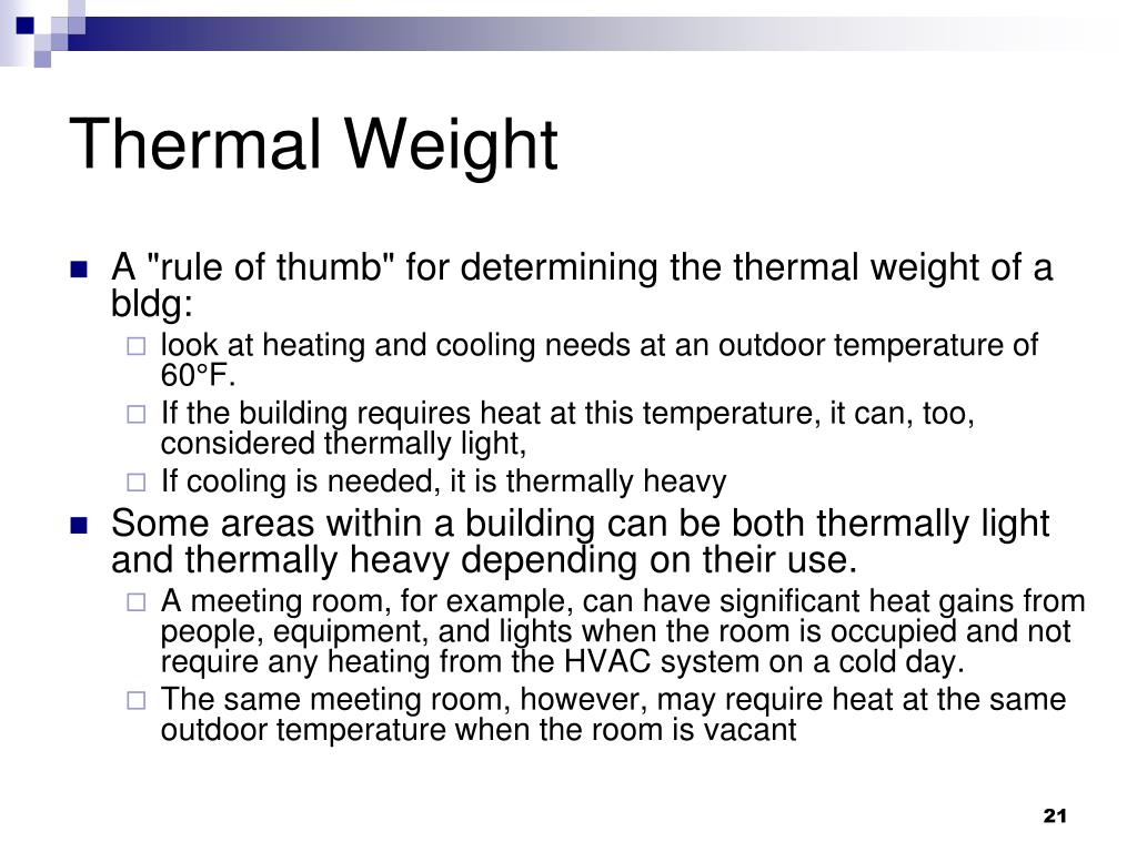 Thermal Weight