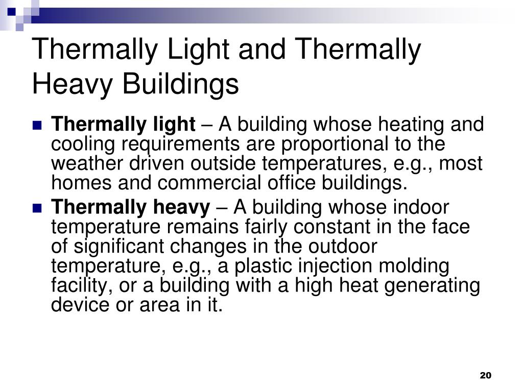 Thermally Light and Thermally Heavy Buildings