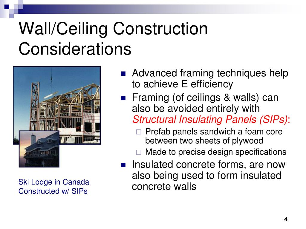 Wall/Ceiling Construction Considerations