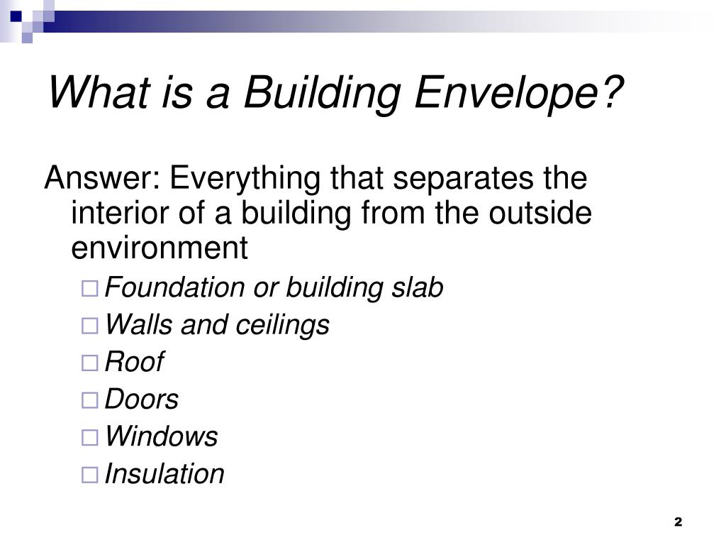 What is a Building Envelope?
