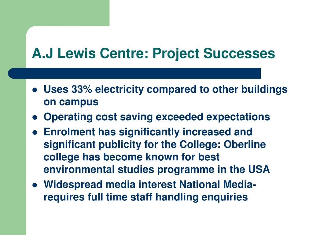 A.J Lewis Centre: Project Successes