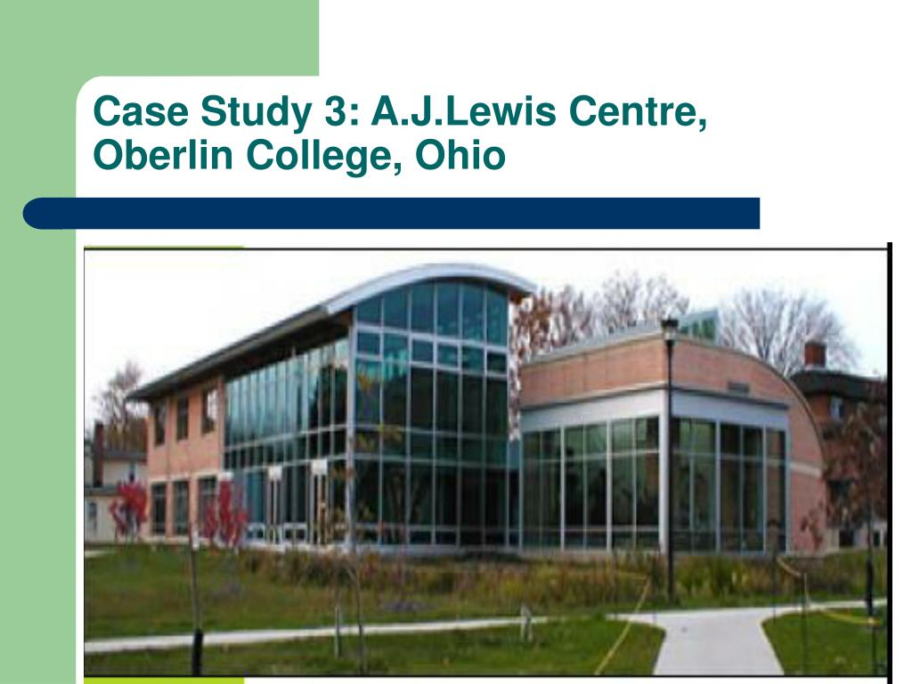 Case Study 3: A.J.Lewis Centre,