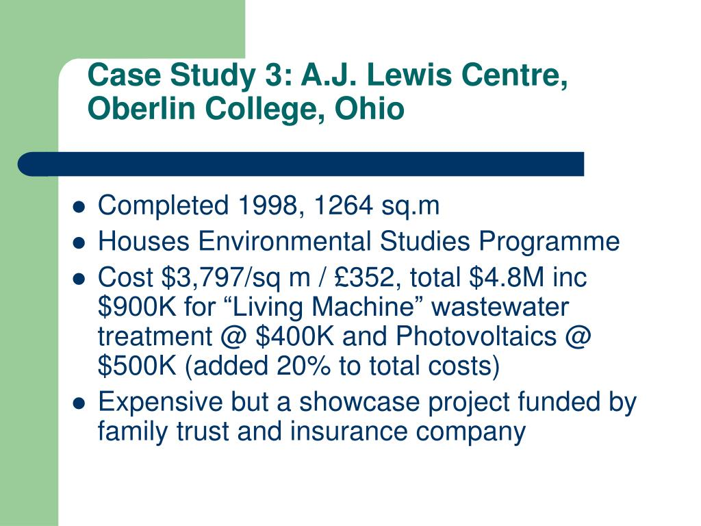 Case Study 3: A.J. Lewis Centre, Oberlin College, Ohio