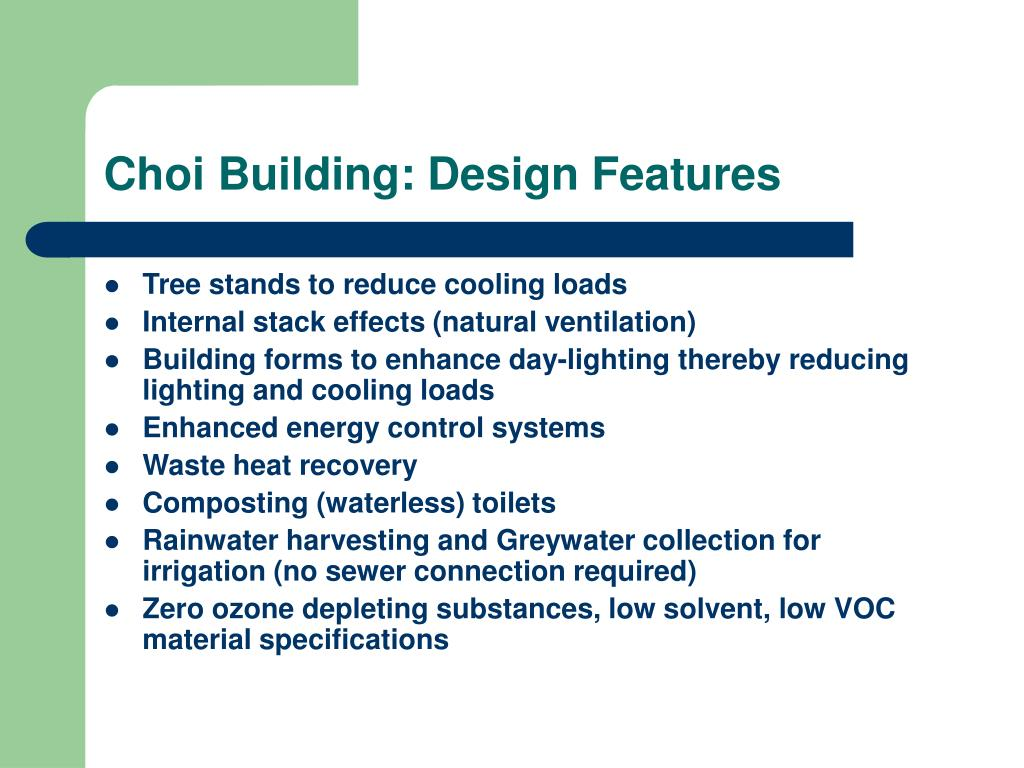 Choi Building: Design Features