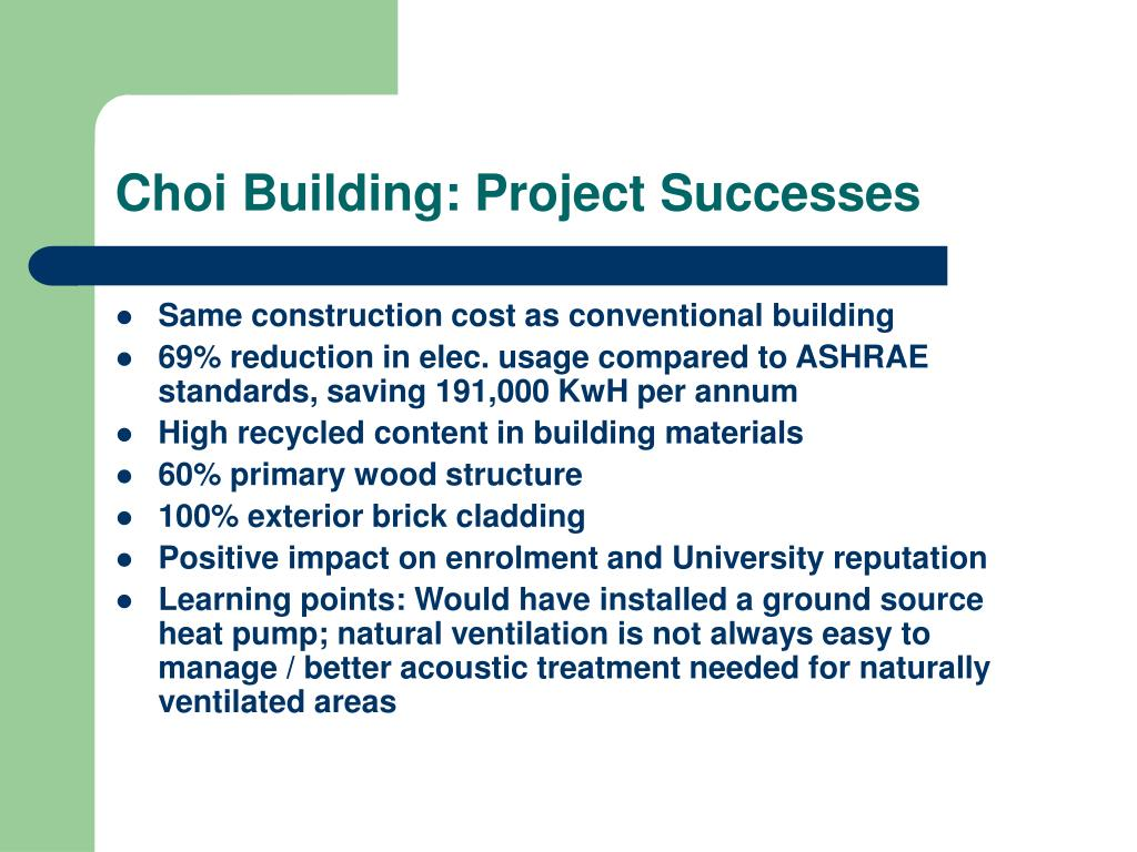 Choi Building: Project Successes