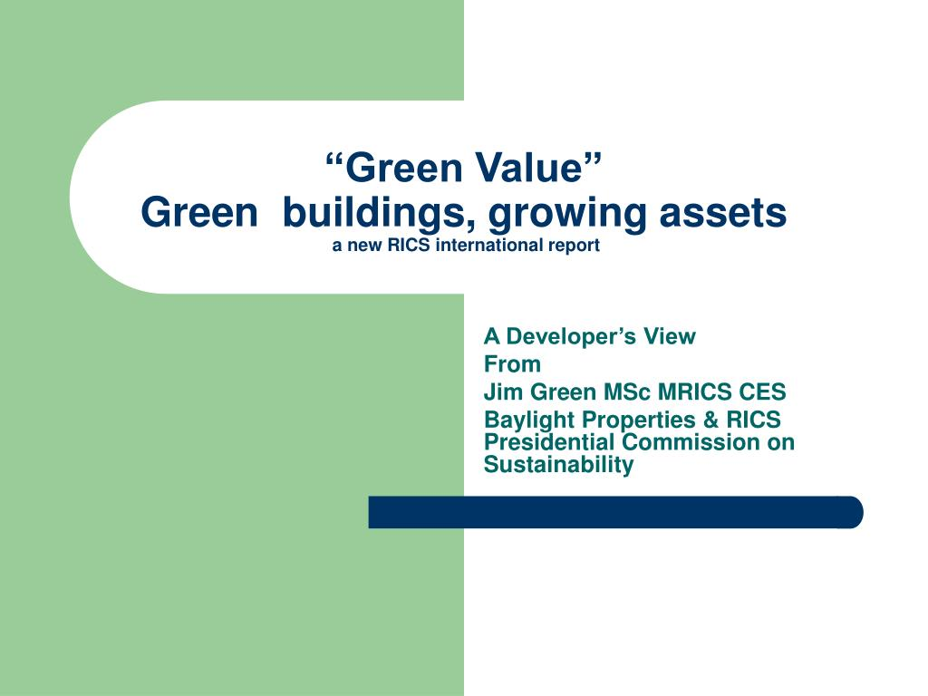 """Green Value"""