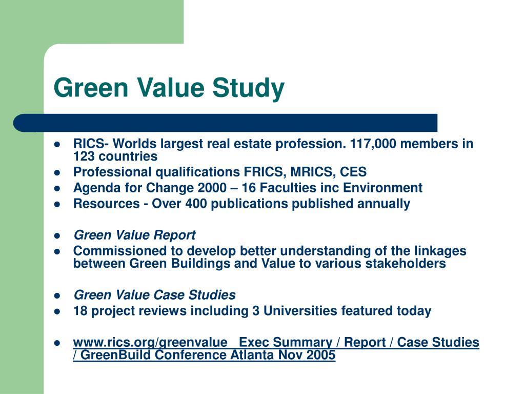 Green Value Study