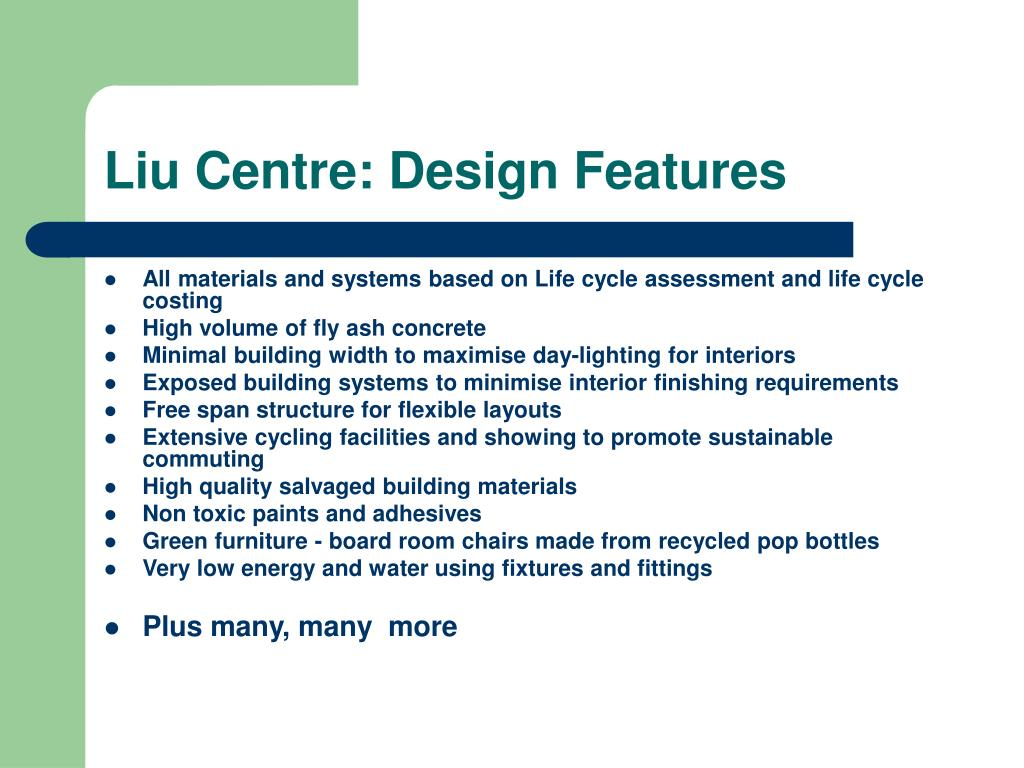 Liu Centre: Design Features