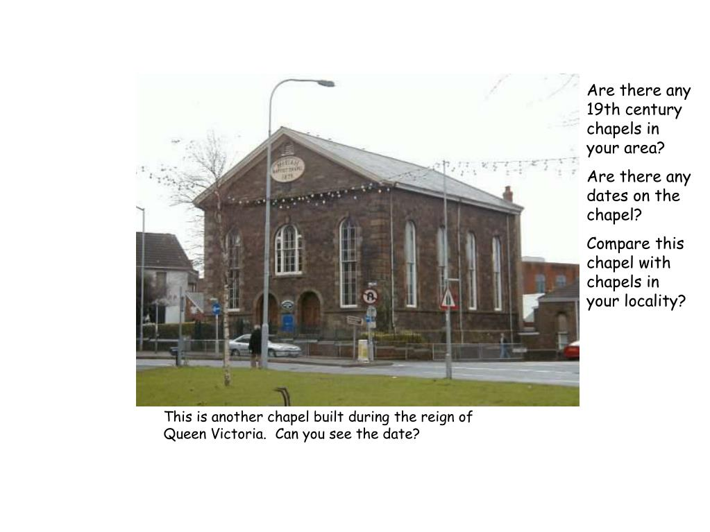 Are there any 19th century chapels in your area?