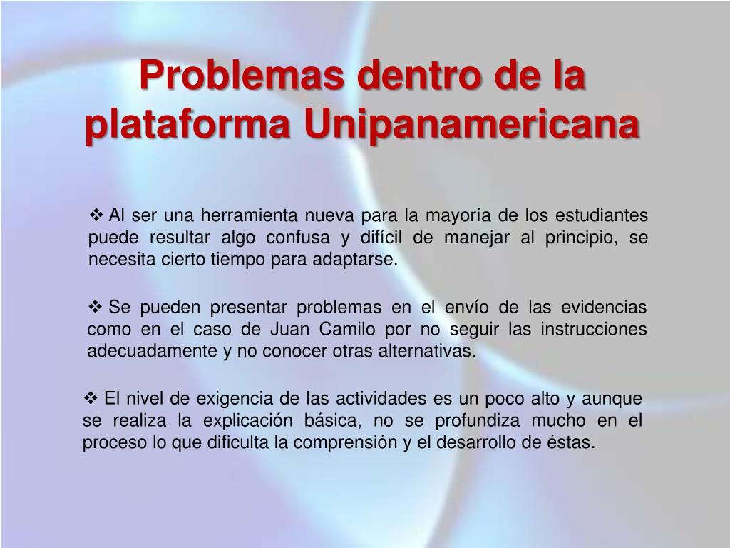 Problemas dentro de la plataforma Unipanamericana