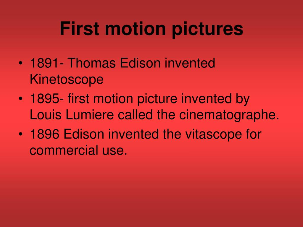 First motion pictures