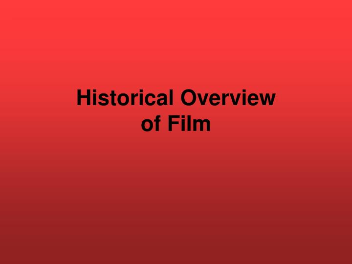 Historical overview of film