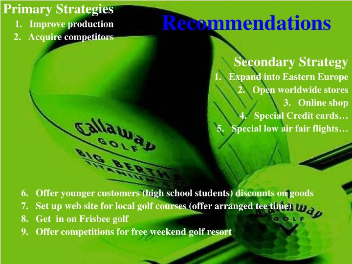 strategy suggestions for calloway golf co Callaway golf products clubs drivers mass facility that produces callaway's chrome soft golf balls in stunning flow motion cinematography insta golf tips.