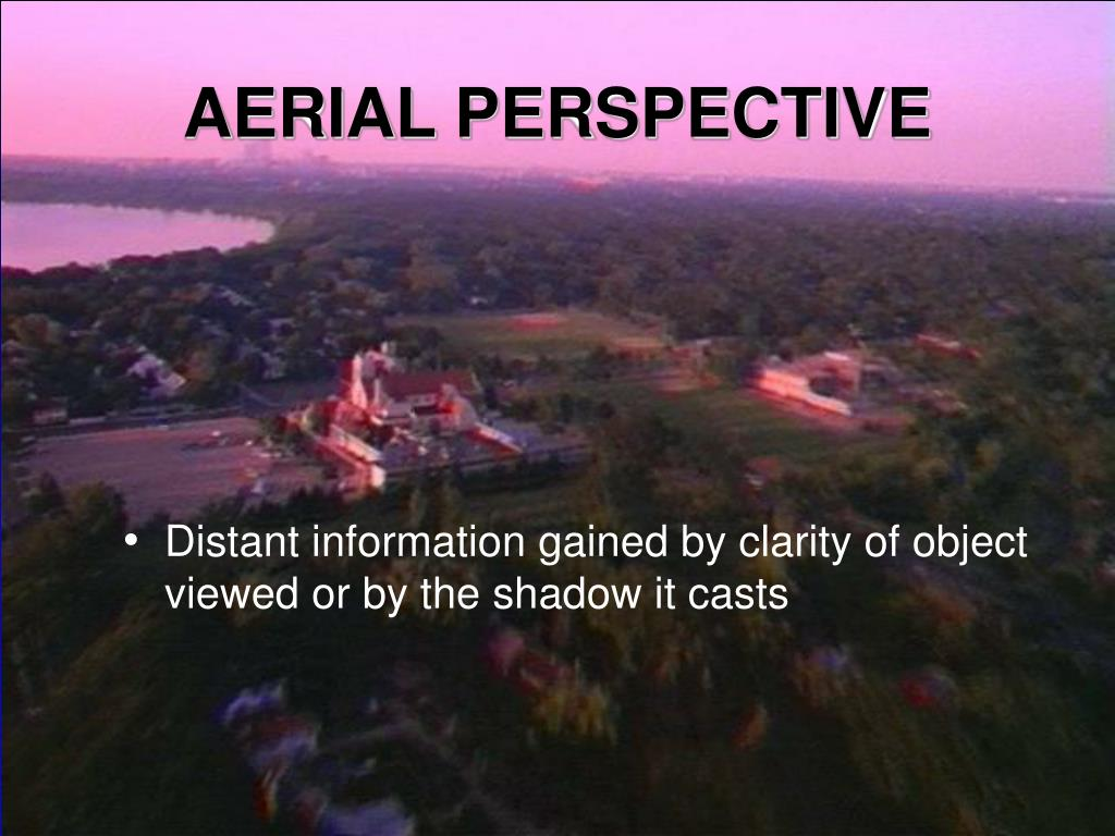 AERIAL PERSPECTIVE