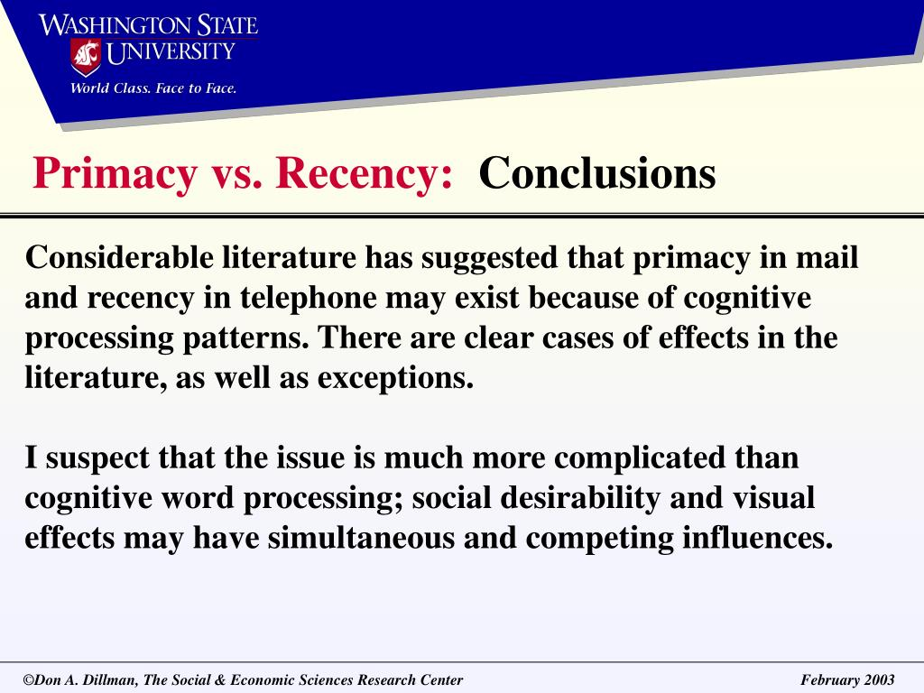 Primacy vs. Recency: