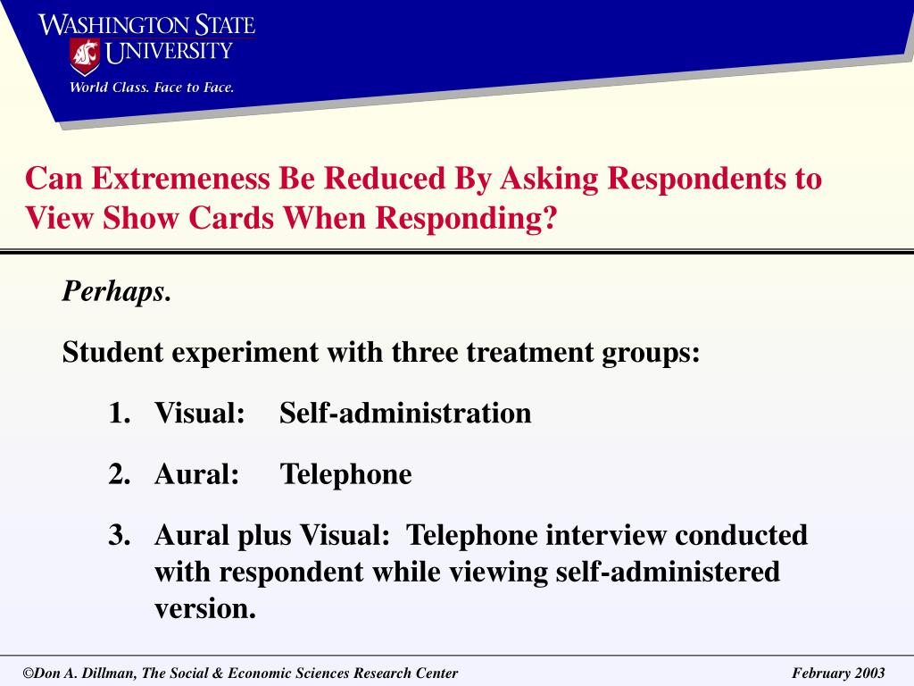 Can Extremeness Be Reduced By Asking Respondents to View Show Cards When Responding?