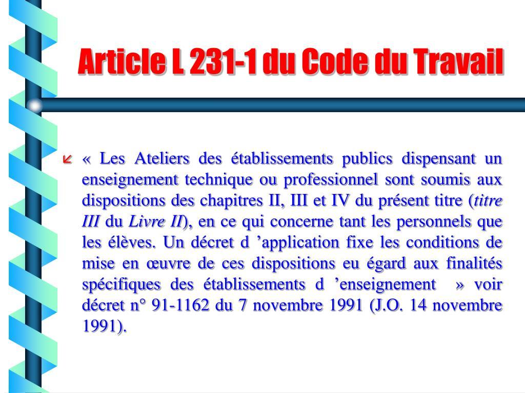 Article L 231-1 du Code du Travail