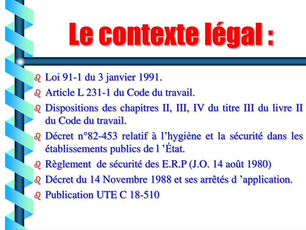 Le contexte légal :