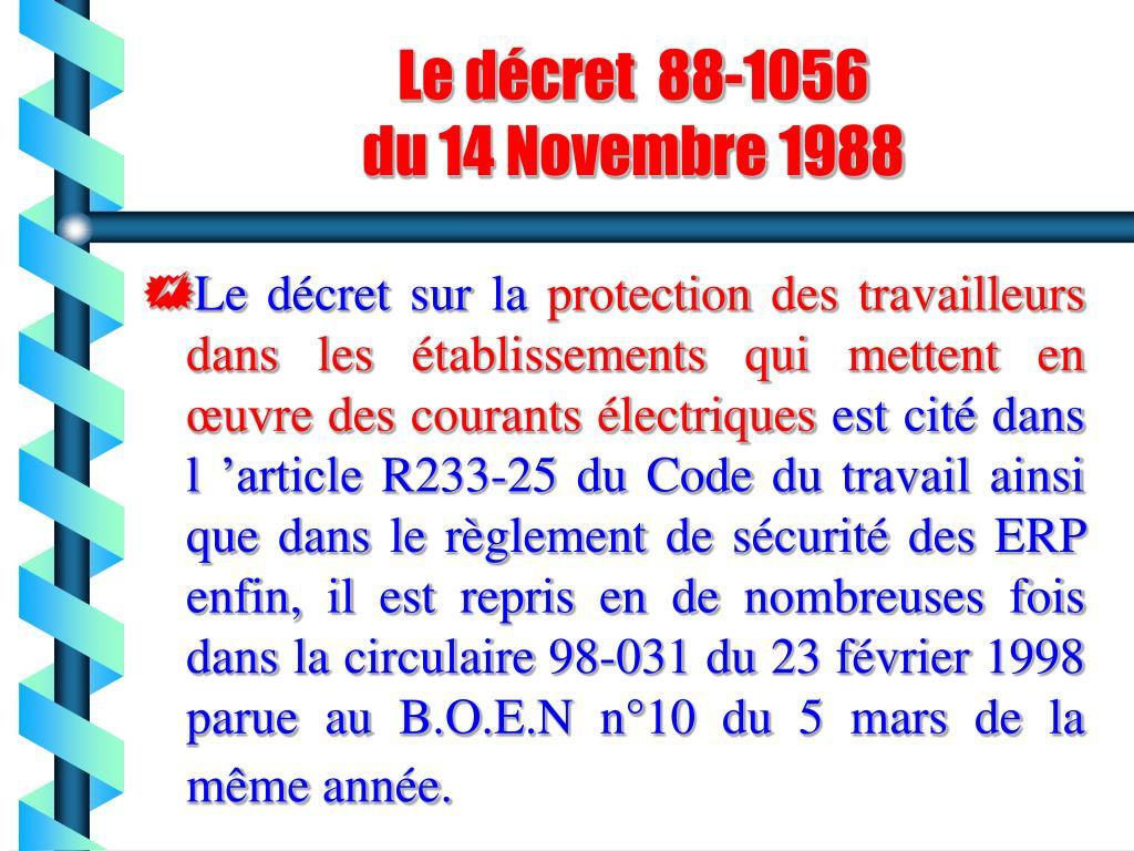 Le décret  88-1056