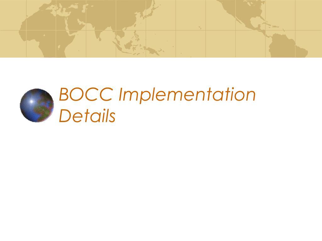 BOCC Implementation Details