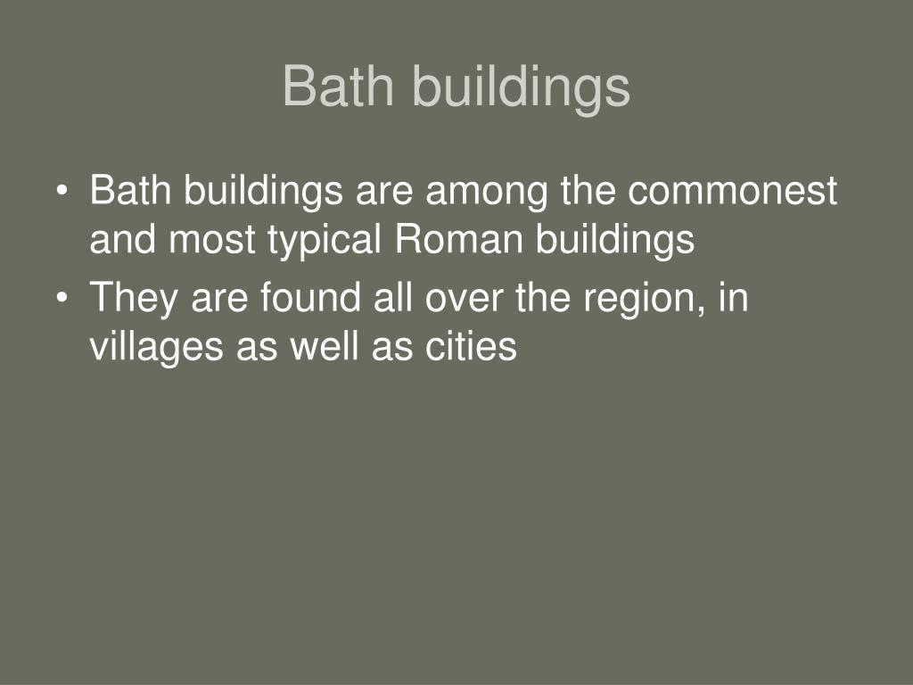 Bath buildings