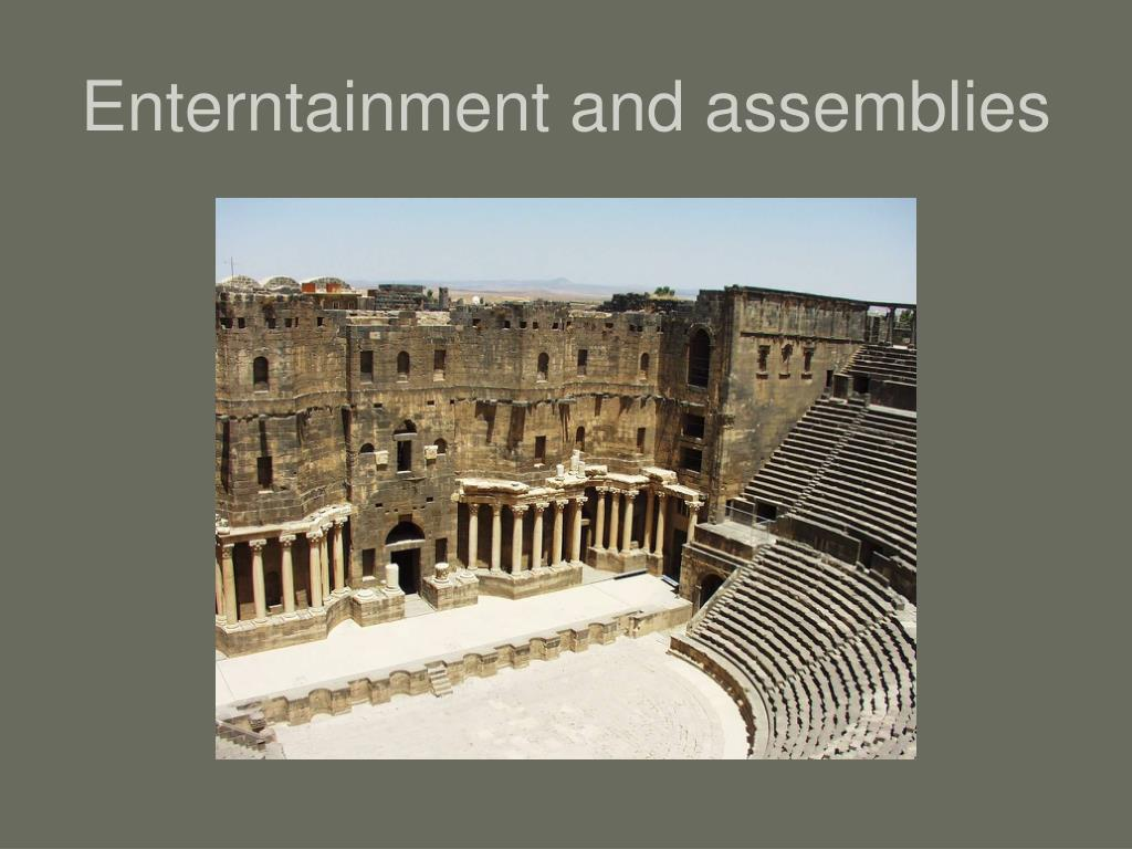 Enterntainment and assemblies