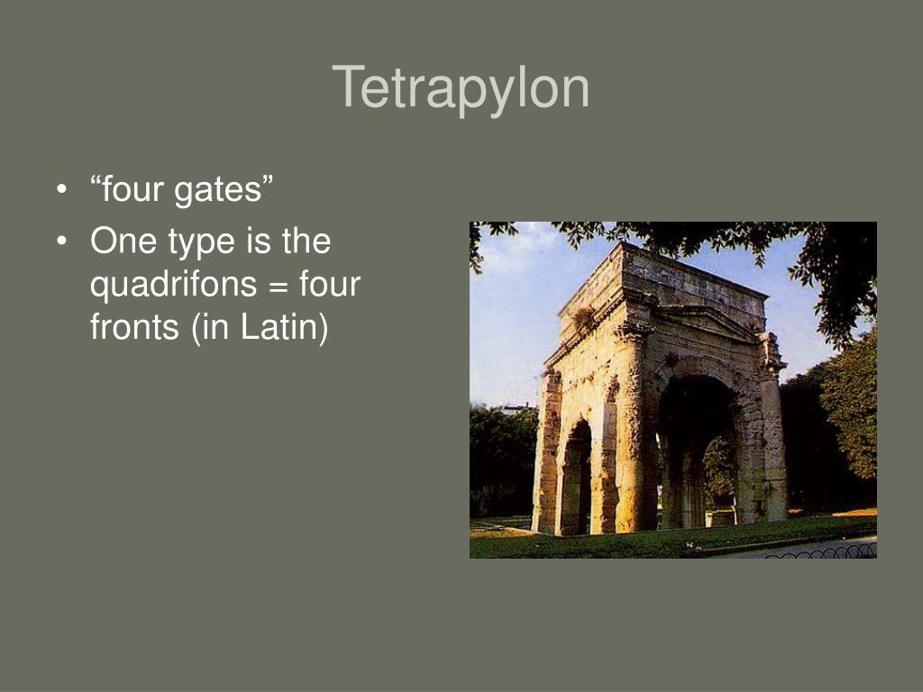 Tetrapylon