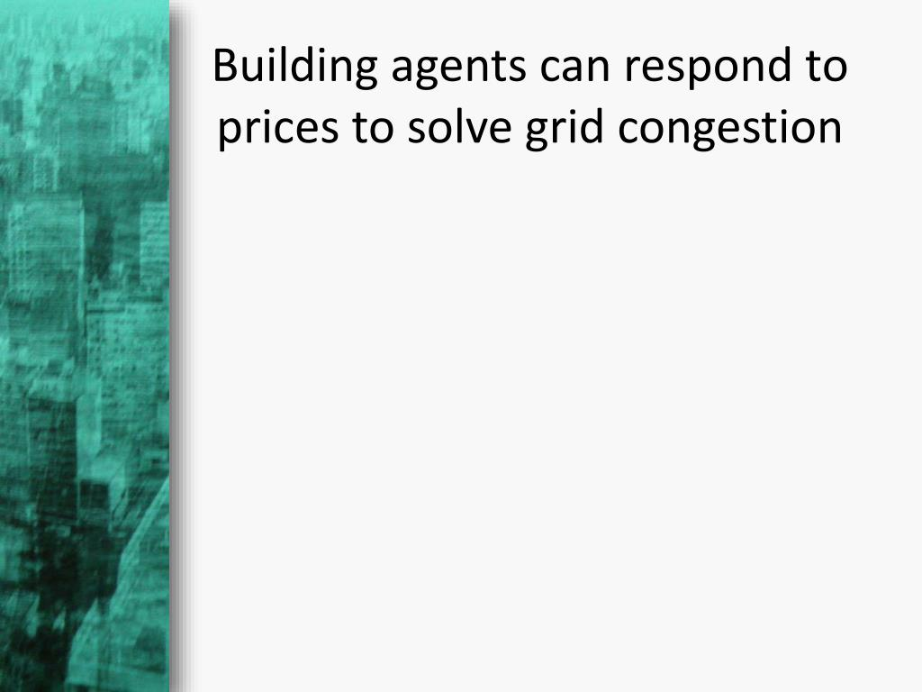 Building agents can respond to prices to solve grid congestion